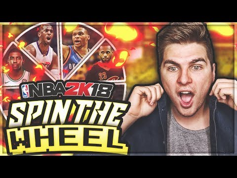 SPIN THE WHEEL OF THE TOP 100 NBA PLAYERS! NBA 2K18