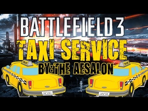 Battlefield 3 - Taxi For John - Taxi Service Ep:1 by TheAesalon (Submission)