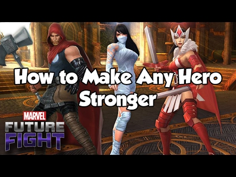 [Marvel Future Fight] How to Make Any Hero Stronger