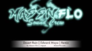 Massiv Flo - Desert Rain [ Edward Maya ] Club Remix