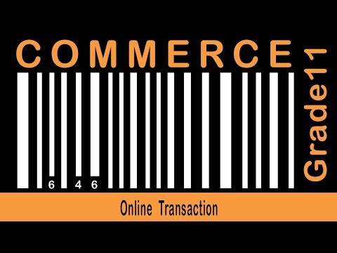 Commerce | Emerging Mode of Business | Online Transaction | Online Trading | Part- 25