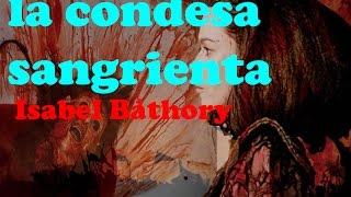 EL Impactante Caso De La Condesa Isabel Báthory