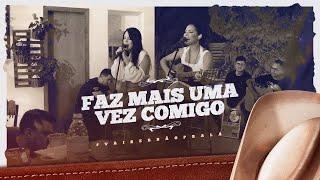 Day e Lara - Faz Mais Uma Vez Comigo | DVD #VaiSerBãoPraLá