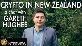 Will New Zealand Embrace Blockchain for Elections, Energy, & Agriculture - Gareth Hughes Green MP
