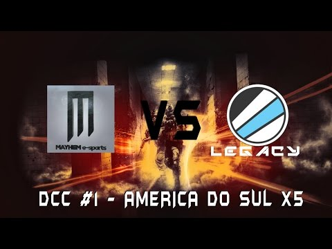 DCC #1 America do Sul - Legacy vs Mayhem