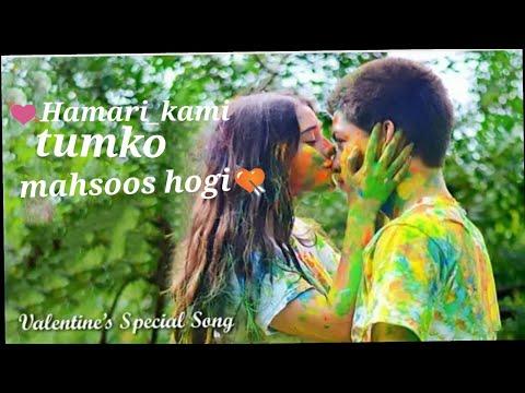 💓Hamari Kami Tumko Mehsoos Hogi 💘Valentine Day Special Hindi  Romantic Song