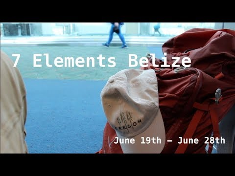 7 Elements Belize Trip 2017