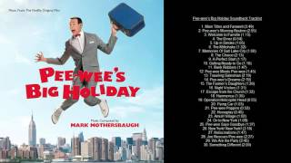 Pee-wee's Big Holiday Soundtrack Tracklist