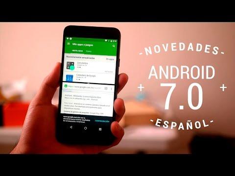 Android 7 Nougat - Nuevas funciones