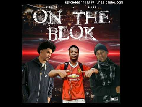 On The Blok - Quello Ft. Gramz Ft. Young Chicko