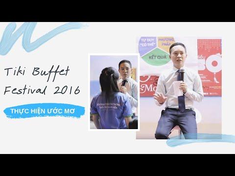 Tiki Buffet Festival 2016 - Nguyễn Hoàng Khắc Hiếu với chủ đề Thực hiện ước mơ