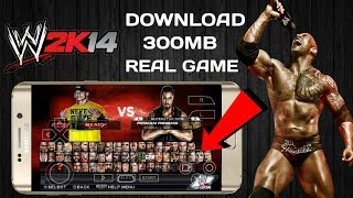 (300mb)DOWNLOAD WWE 2K14 REAL GAME HIGHLY COMPRESSED FOR ANDROID