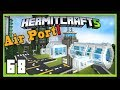 HermitCraft Season 5: Finishing The Awesome Air And Space Port!    (Minecraft 1.12)