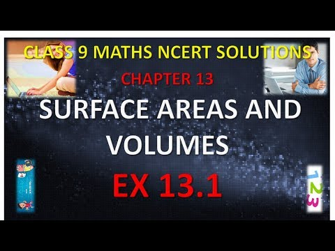 CLASS 9 MATHS NCERT SOLUTIONS CHAPTER 13 SURFACE AREAS AND