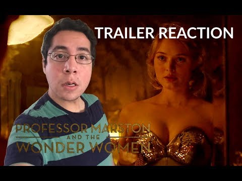 Professor Marston & the Wonder Women Trailer #1 Reaction
