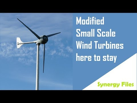 Modified Small Scale Wind Turbines making  a comeback