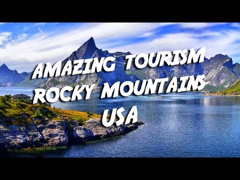 Amazing Tourism Rocky Mountains U.S.A | Visit Indonesia