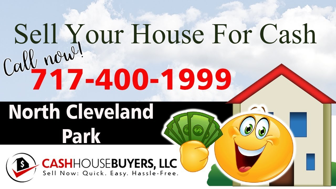 SELL YOUR HOUSE FAST FOR CASH North Cleveland Park Washington DC | CALL 717 400 1999 | We Buy Houses