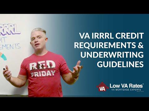 va-irrrl-credit-requirements-&-underwriting-guidelines