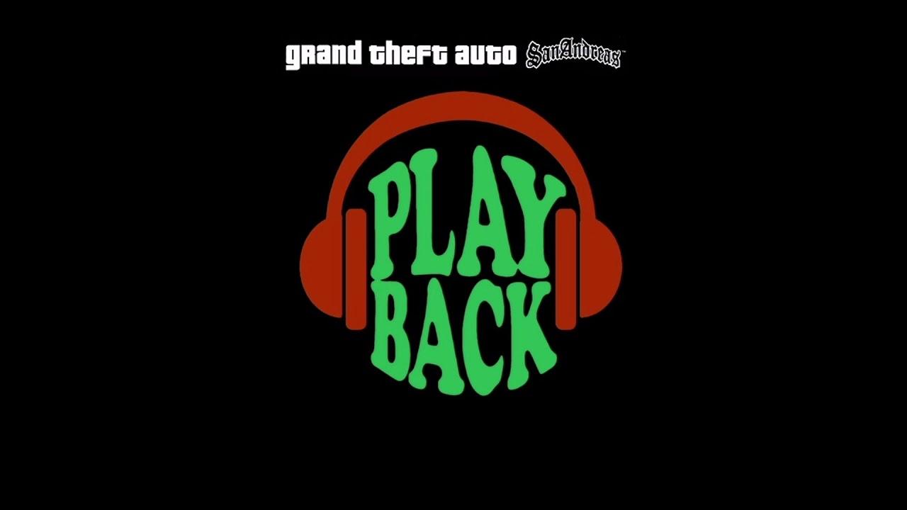 GTA San Andreas - Playback FM (Full Radio Station)