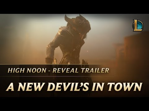 A New Devil's In Town | High Noon 2018 Reveal Trailer - League of Legends thumbnail