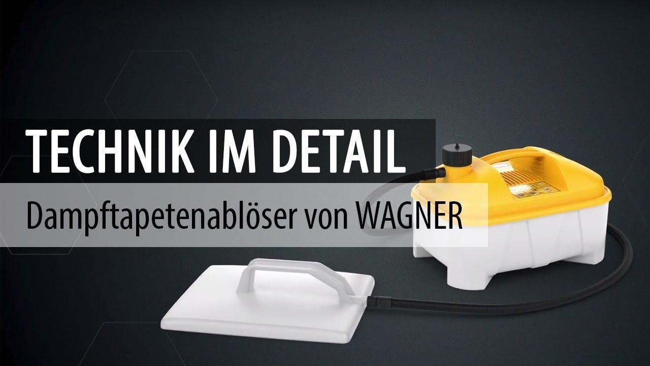 Dampftapetenabloser Von Wagner Technik Im Detail Youtube