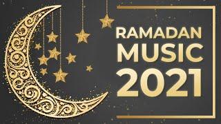 Ramadan 2021 Background Music | Instrumental BGM for Eid Mubarak & Ramadhan Videos