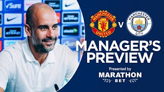 Pep Guardiola previews United v City | PRESS CONFERENCE