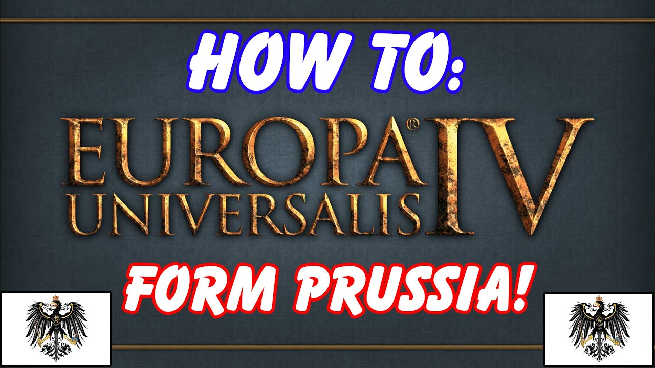 How to: Form Prussia in EU4! - YouTube