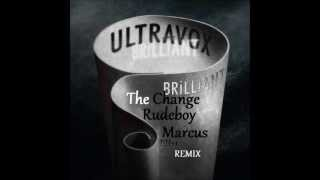 Ultravox The Change (Rudeboy Marcus re rub)