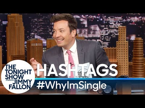 Hashtags: WhyImSingle