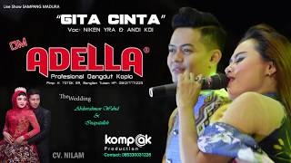 "Download Mp3 Gita Cinta ""nieken Yra & Andi Kdi"" Om Adella Live Di Sampang Madur"