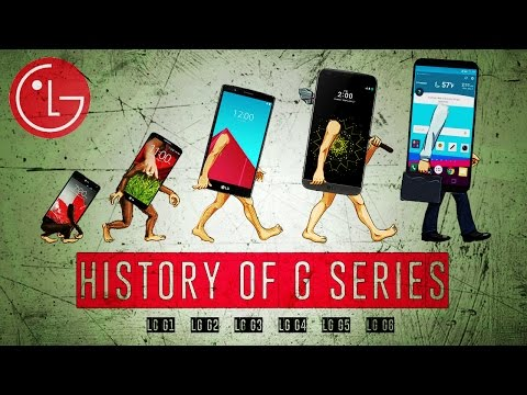HISTORY OF LG G SERIES ANDROID SMARTPHONES [ 2012 - 2017 ]