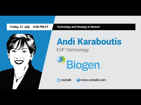 #123: Technology and Strategy in Biotech, with Andi Karaboutis, Executive Vice President, Biogen