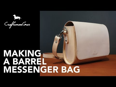 Making Bag :  Barrel Messenger-S #LeatherAddict EP32