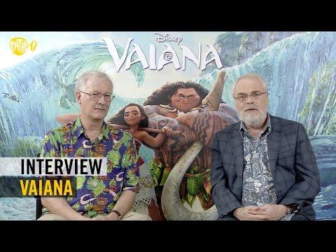 Vaiana - Interview - John Musker + Ron Clements - Pathé