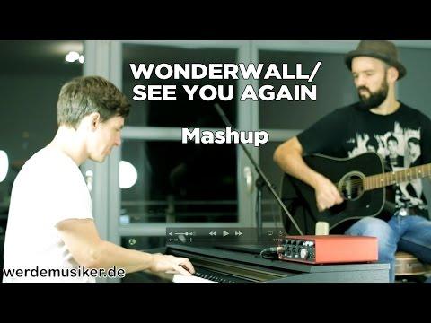 See You Again / Wonderwall (Acoustic Mashup)