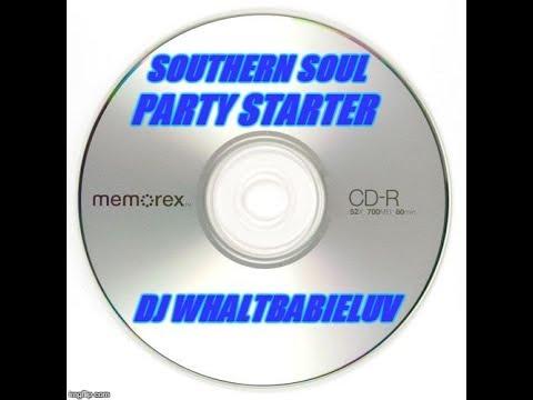 """Southern Soul / Soul Blues / R&B Mix 2015 - """"Party Starter"""" (Dj Whaltbabieluv)"""