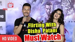 Flirting With Disha Patani | Tiger Shroff | Baa...