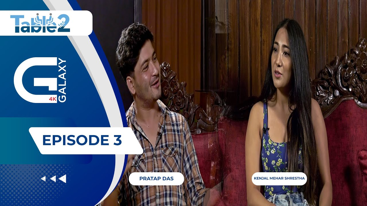 Download Table For Two Episode -3 | In conversation with Pratap das and Kenjal Mehar Shrestha