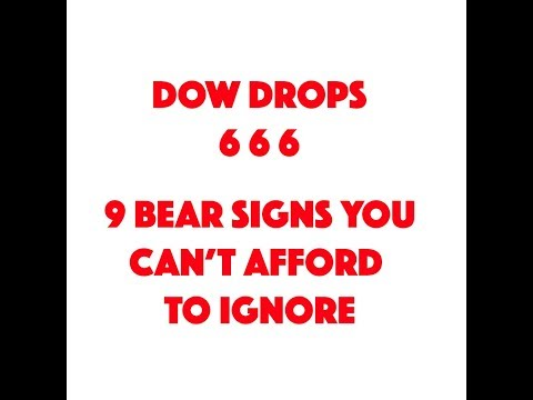 DOW DROPS 666 POINTS! A BEAR SIGN OR A COINCIDENCE? MARKET CRASH 2018?