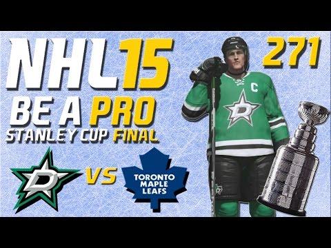 NHL 15 [Be A Pro] #271 - Dallas Stars - Toronto Maple Leafs (Stanley Cup Final Spiel 5)