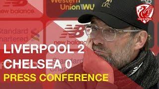 Liverpool 2-0 Chelsea | Jurgen Klopp's Post-Match Press Conference