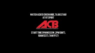 Russian MMA Promotion ACB goes to Dushanbe, Tajikistan for ACB 55 event thumbnail