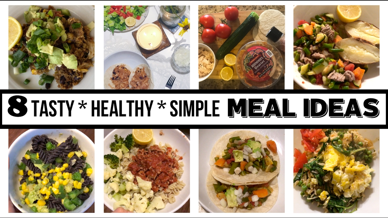 8 Simple Healthy Meal Ideas For Family