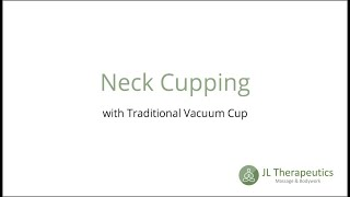 Neck Cupping Therapy