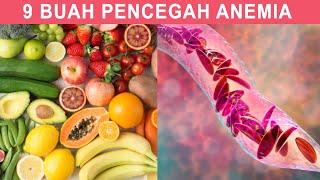 Inilah 9 Buah Penambah Darah untuk Mencegah Anemia
