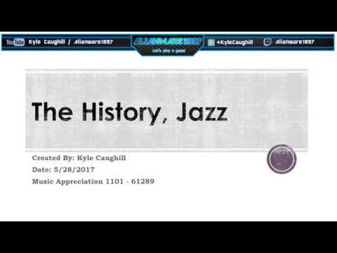 The History of Jazz: Music Appreciation