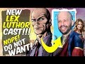THIS Is Our New Lex Luthor??? No Way! DO NOT WANT!