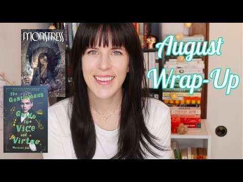 Monstress & A Gentleman's Guide & More! | AUGUST WRAP-UP